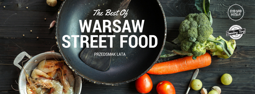 the best of warsaw street food