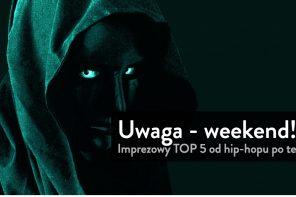 Weekendowy Top 5 #41 @ Warszawa