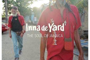 """Inna De Yard """"The Soul Of Jamaica"""" – Dusza Jamajki"""