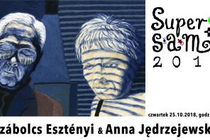 SUPERSAM +1  – SZÁBOLCS ESZTÉNYI & ANNA JĘDRZEJEWSKA