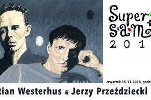 SUPERSAM +1: Stian Westerhus & Jerzy Przeździecki