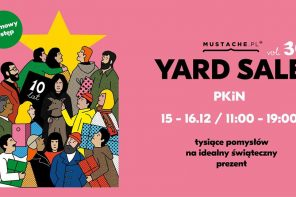 Juz w ten weekend – Mustache Yard Sale vol. 30