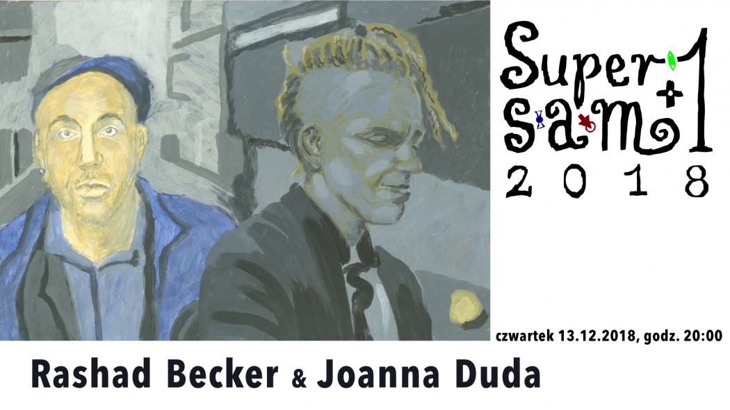 SuperSam +1: Rashad Becker & Joanna Duda