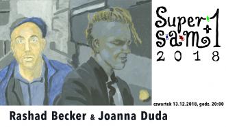 SuperSam +1: Rashad Becker & Joanna Duda