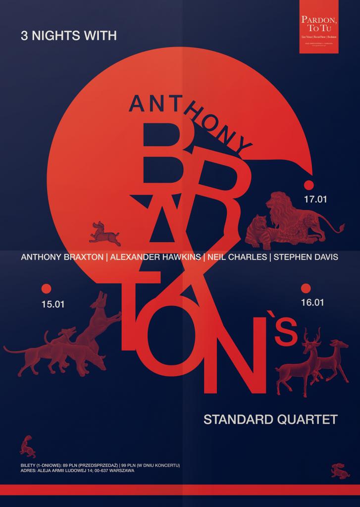 3 Nights with Anthony Braxton's Standard Quartet w Pardon, To Tu