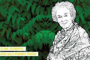 Długi powrót do Gileadu spotkanie dookoła książki Margaret Atwood