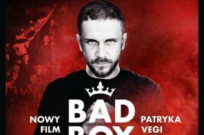 """""""Bad Boy"""" Patryka Vegi od dziś na Netflixie"""