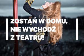 Nowy Teatr zaprasza na kolejne spektakle online