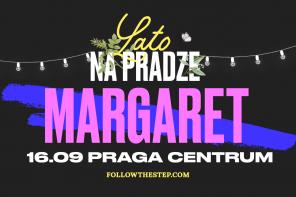 Warszawski koncert Margaret w ramach Lata na Pradze!
