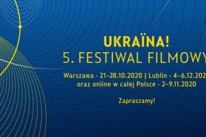 """""""Ostatnie pięć lat jest najbardziej owocnym czasem w kinematografii ukraińskiej"""" – wywiad z organizatorami Ukraina! Festiwal Filmowy"""