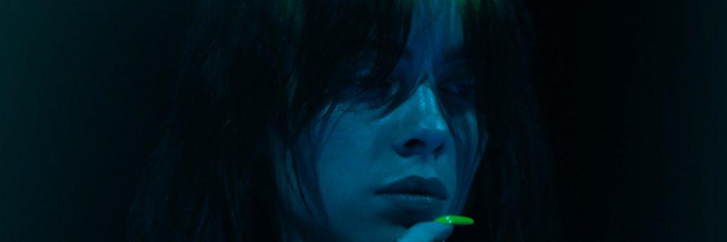 Billie Eilish: Świat lekko zamglony